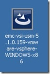 1 - click on the EMC-VSI-USM-5 Install executable