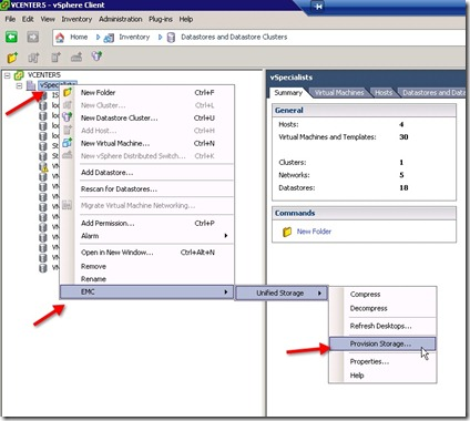 20 - Right click on Datacenter - go to EMC - select unified storage and then provision storage