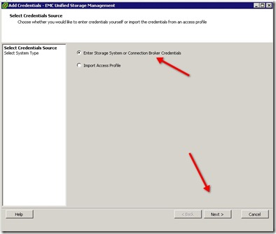 3 - Select Enter Storage Systems and then click next