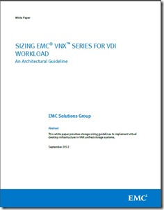 Sizing EMC for VNX Series for VDI Workloads