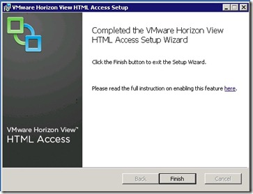 6 - Completed the VMware Horizon View HTML Access Setup Wizard